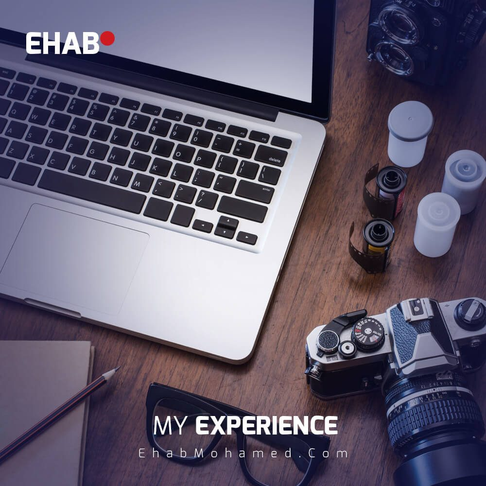 EhabMohamed.com - My Experience