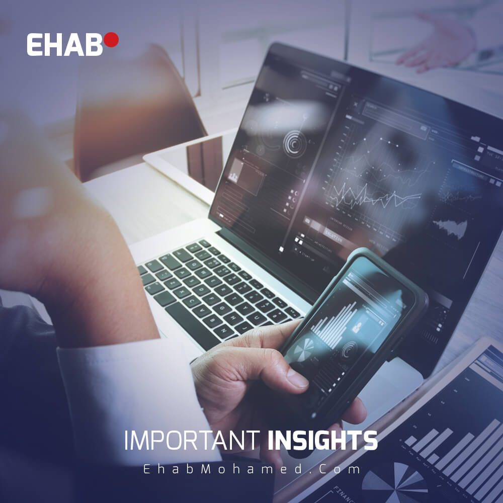 EhabMohamed.com - Important insights